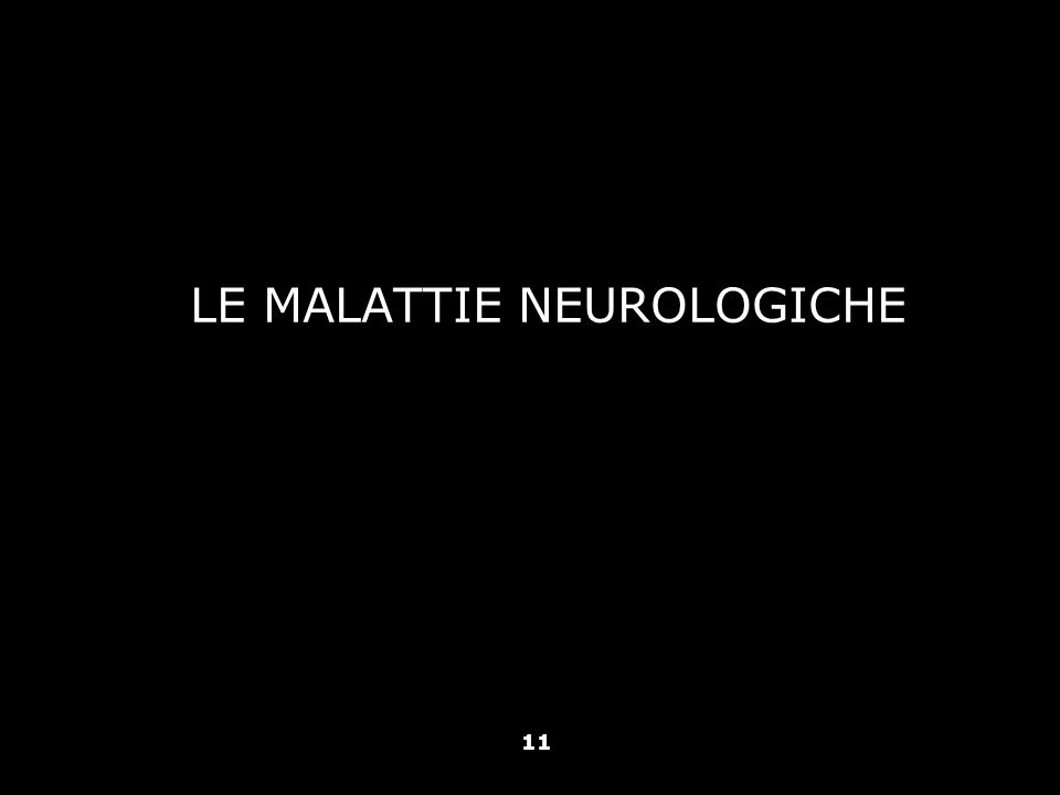 LE MALATTIE NEUROLOGICHE