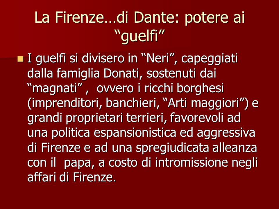La Firenze…di Dante: potere ai guelfi