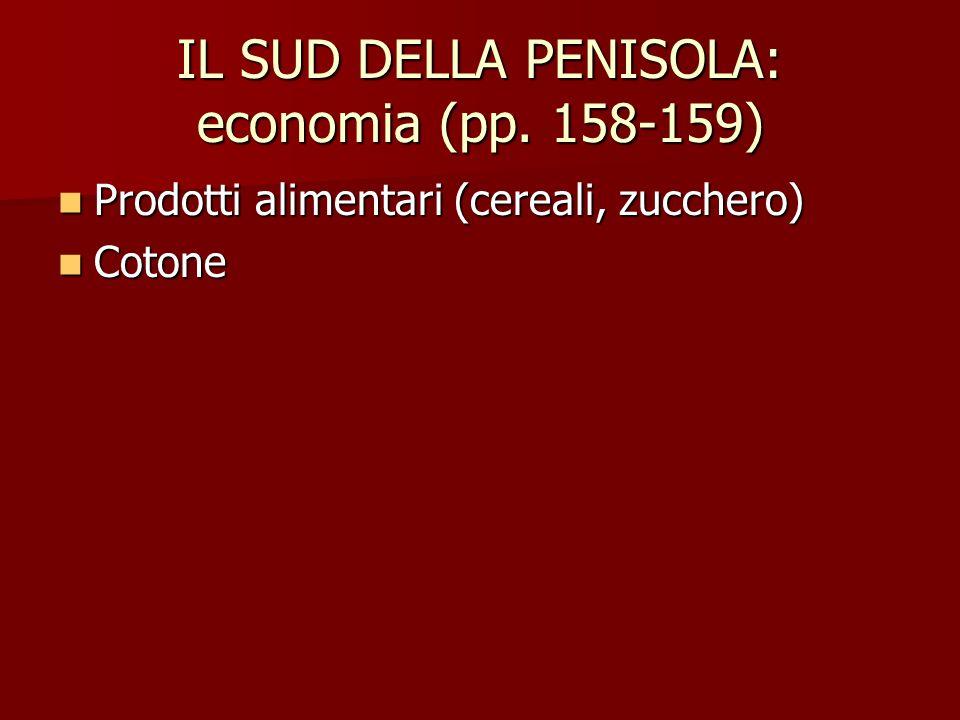 IL SUD DELLA PENISOLA: economia (pp. 158-159)
