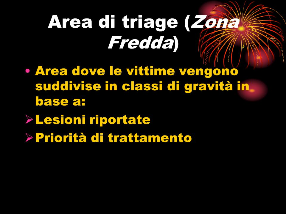 Area di triage (Zona Fredda)