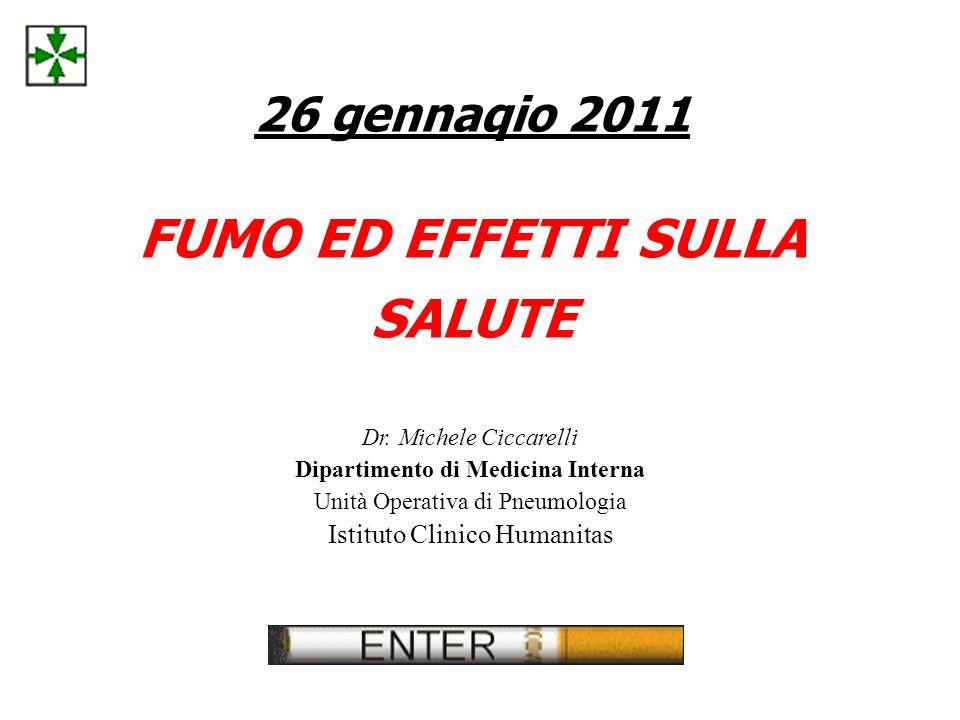 26 gennaqio 2011 FUMO ED EFFETTI SULLA SALUTE