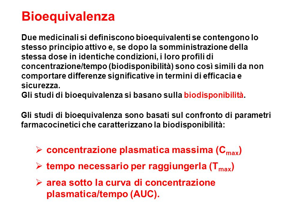 Bioequivalenza concentrazione plasmatica massima (Cmax)
