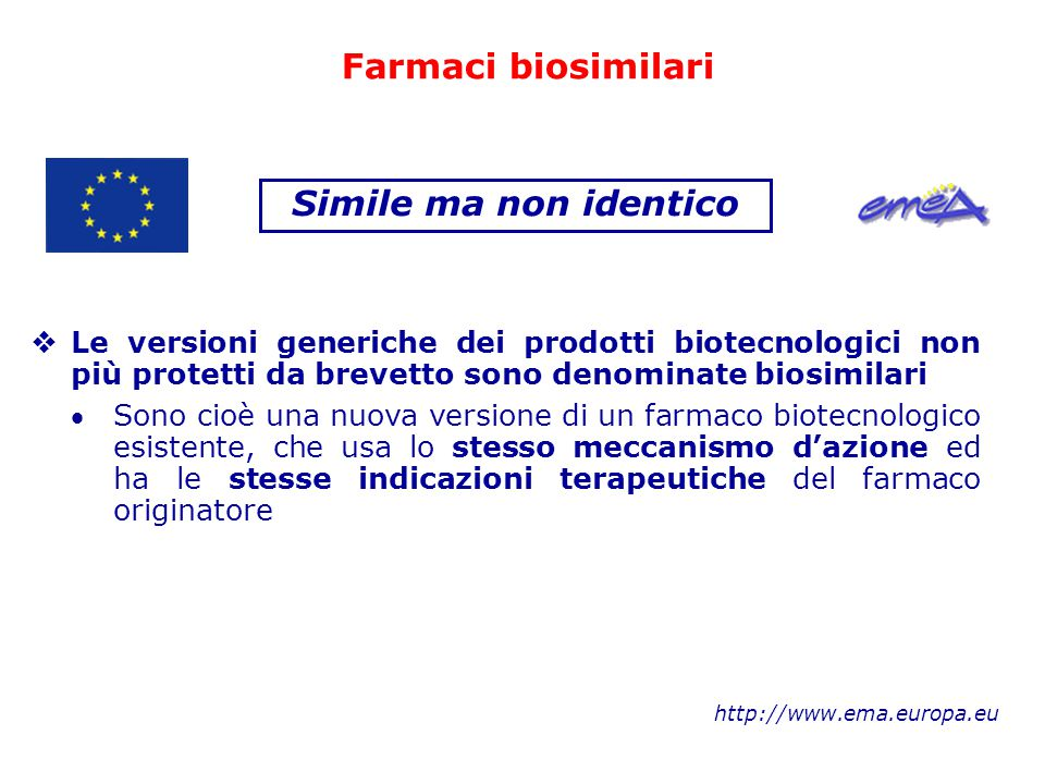 Farmaci biosimilari Simile ma non identico