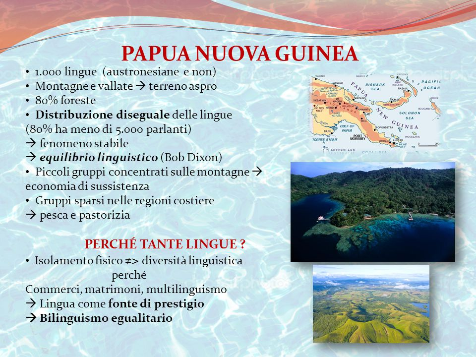 PAPUA NUOVA GUINEA PERCHÉ TANTE LINGUE