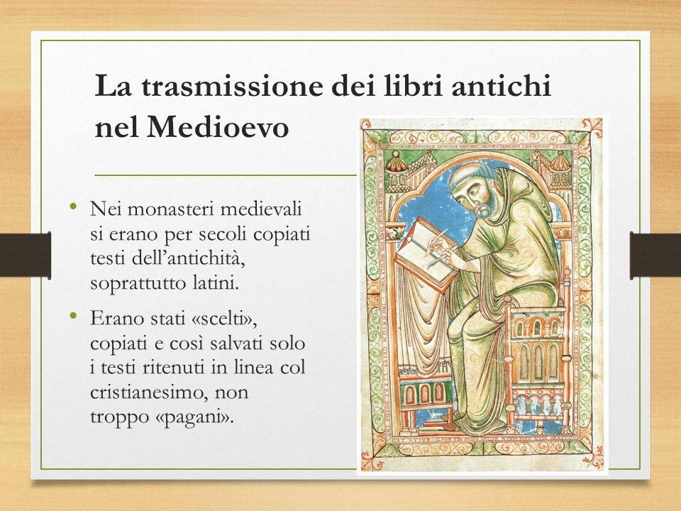La trasmissione dei libri antichi nel Medioevo