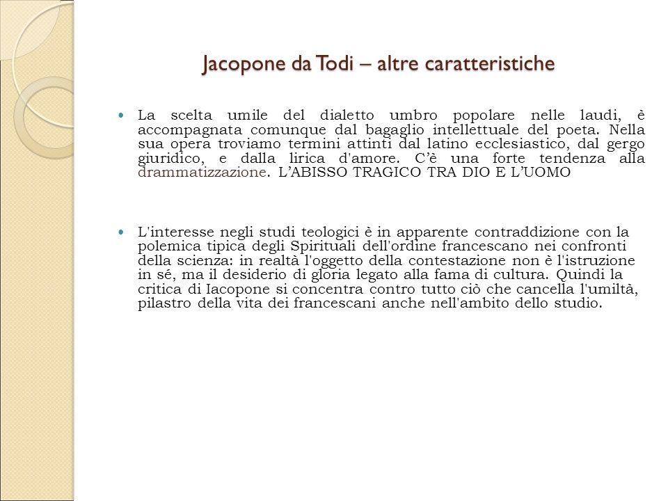 Jacopone da Todi – altre caratteristiche