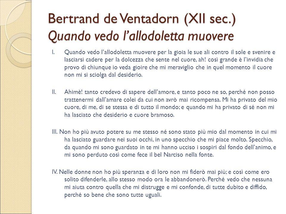 Bertrand de Ventadorn (XII sec.) Quando vedo l'allodoletta muovere