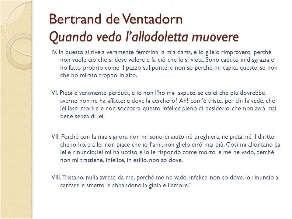 Bertrand de Ventadorn Quando vedo l'allodoletta muovere