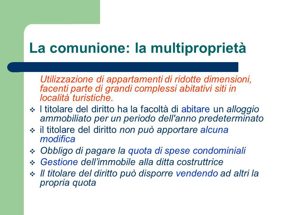 La comunione: la multiproprietà