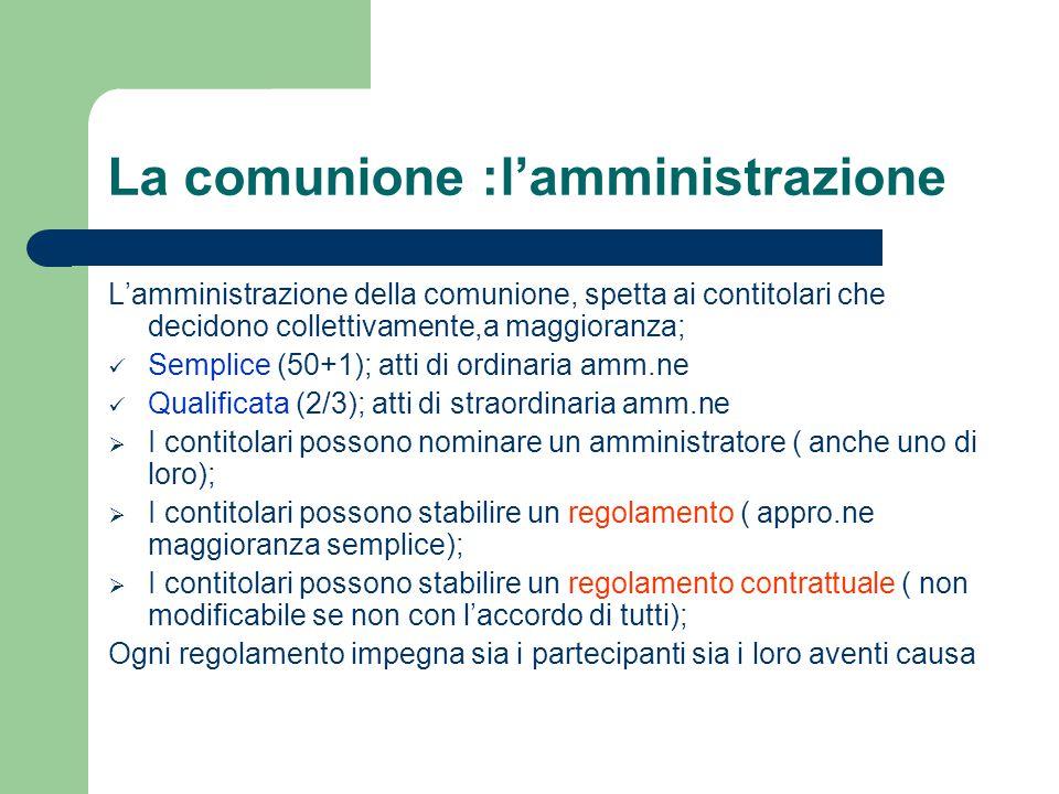 La comunione :l'amministrazione