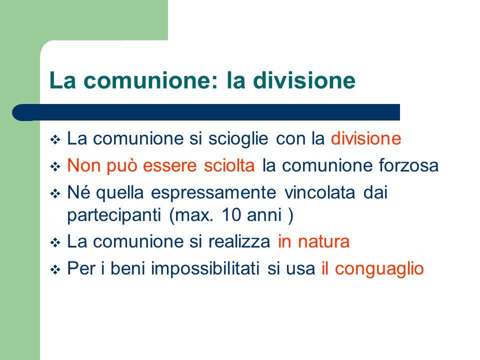 La comunione: la divisione