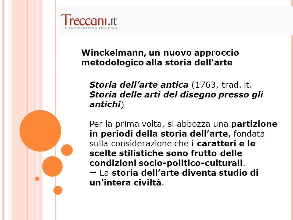 Winckelmann, un nuovo approccio metodologico alla storia dell arte
