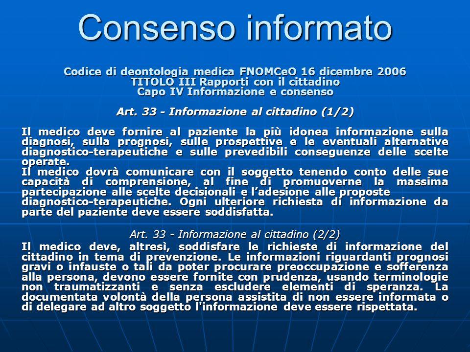 Consenso informato Codice di deontologia medica FNOMCeO 16 dicembre 2006. TITOLO III Rapporti con il cittadino.