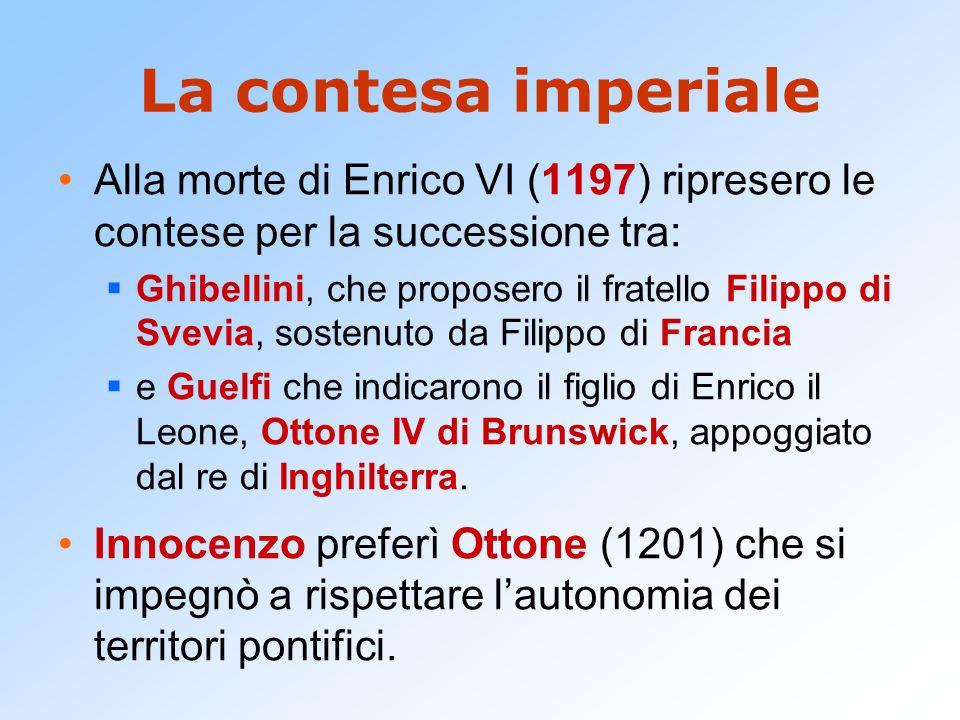 La contesa imperiale Alla morte di Enrico VI (1197) ripresero le contese per la successione tra: