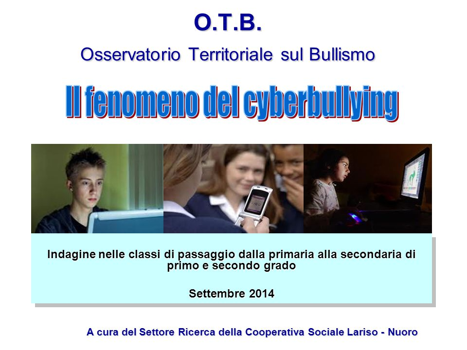 O.T.B. Osservatorio Territoriale sul Bullismo