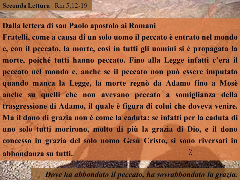 Dalla lettera di san Paolo apostolo ai Romani