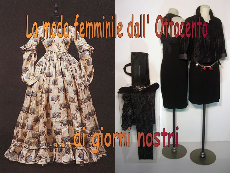 La moda femminile dall Ottocento