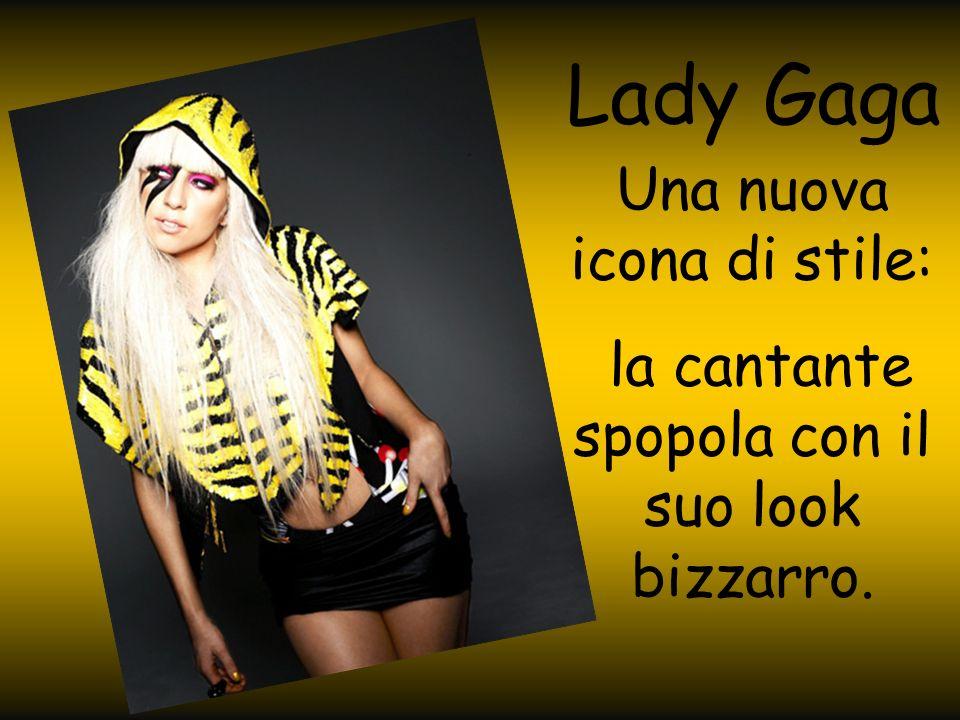 Lady Gaga Una nuova icona di stile:
