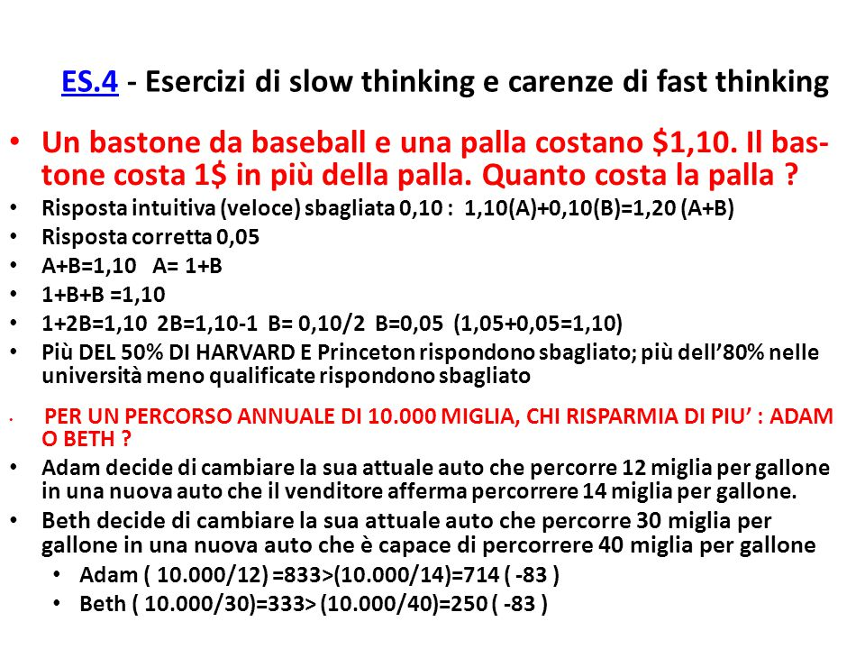 ES.4 - Esercizi di slow thinking e carenze di fast thinking