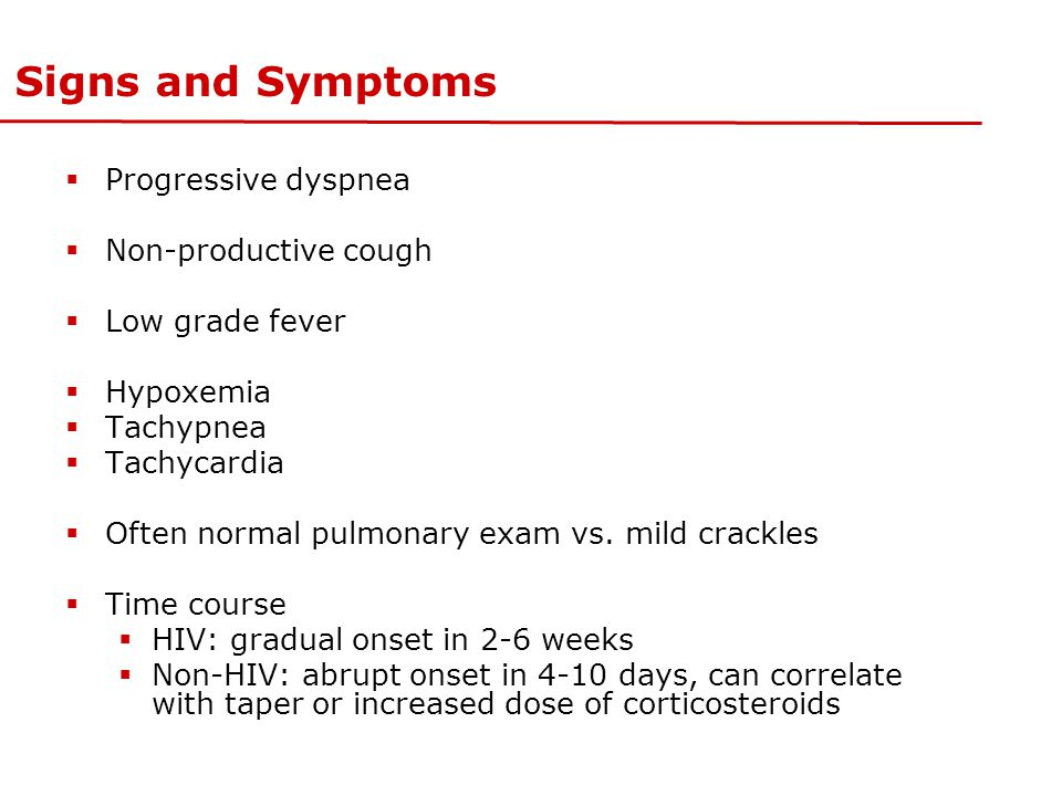Signs and Symptoms Progressive dyspnea Non-productive cough