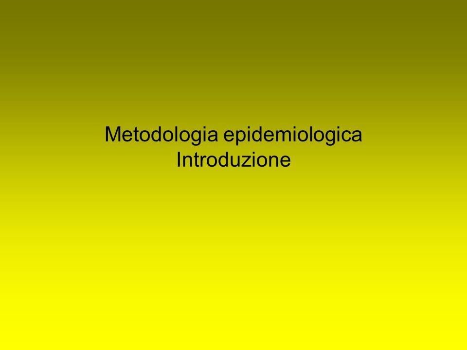Metodologia epidemiologica Introduzione