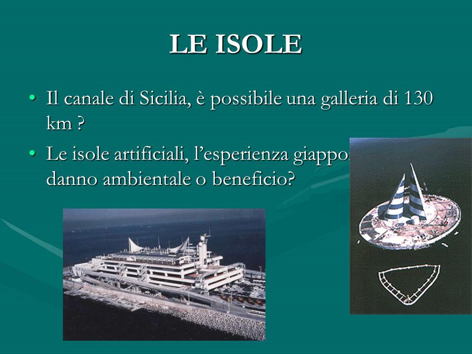 LE ISOLE Il canale di Sicilia, è possibile una galleria di 130 km