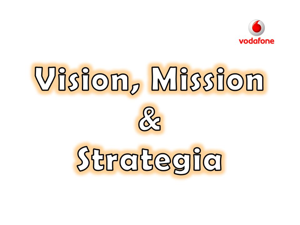 Vision, Mission & Strategia