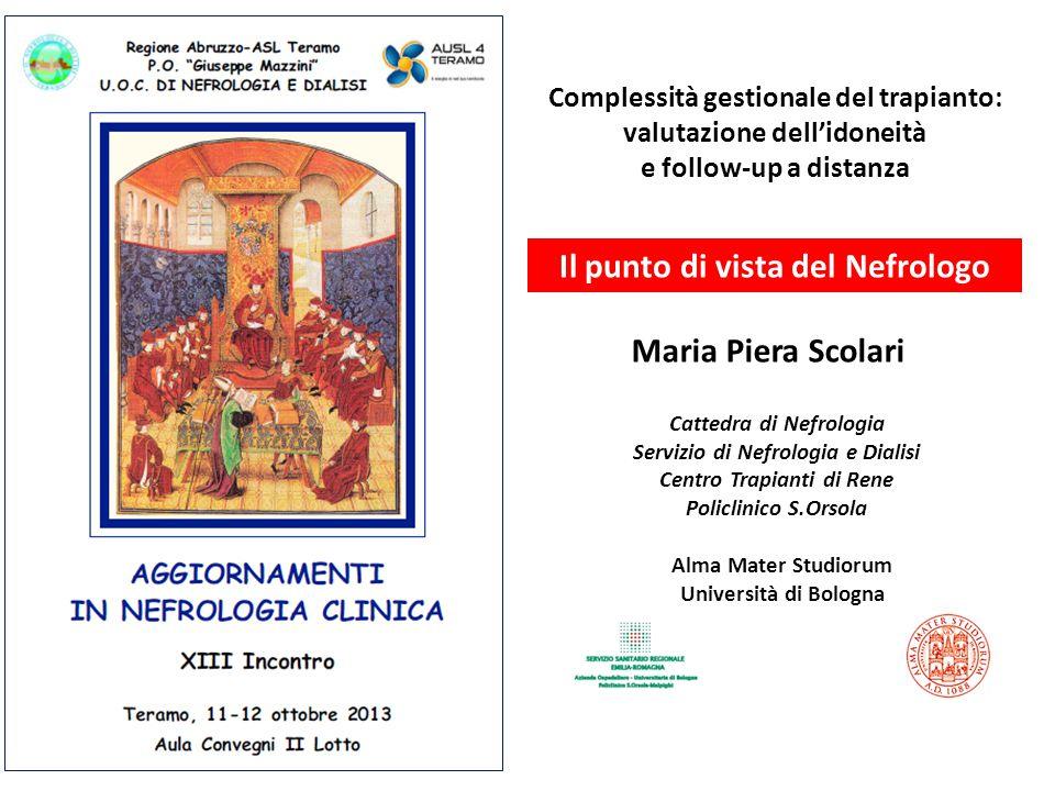 Il punto di vista del Nefrologo Maria Piera Scolari