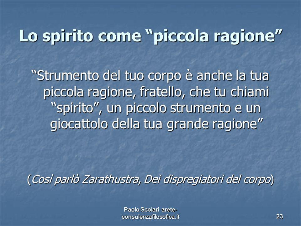 Lo spirito come piccola ragione