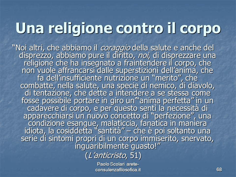 Una religione contro il corpo