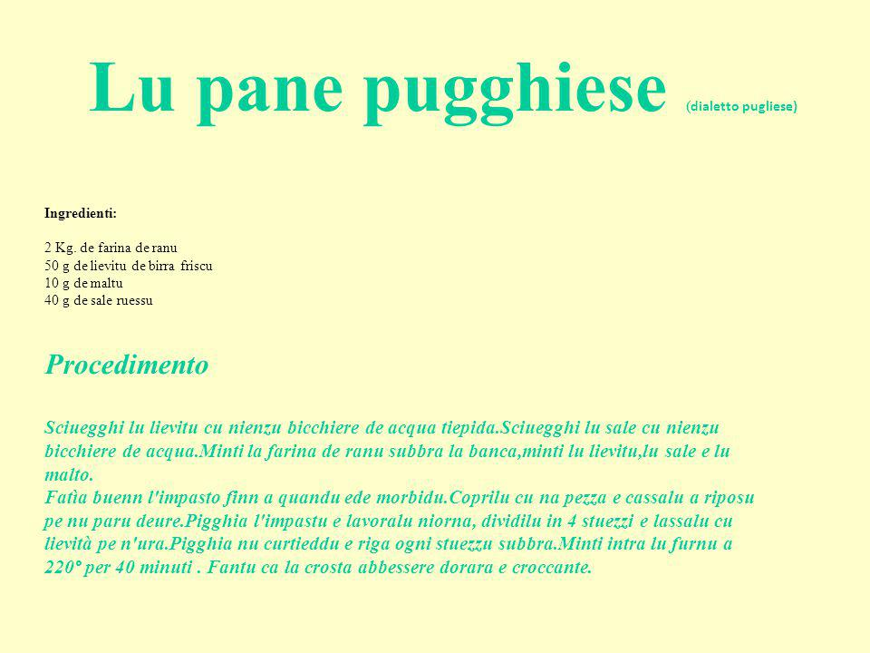 Lu pane pugghiese (dialetto pugliese)