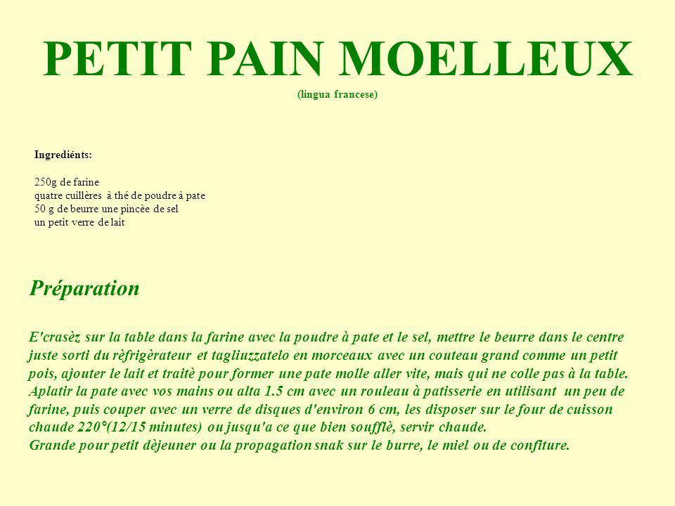 PETIT PAIN MOELLEUX Préparation