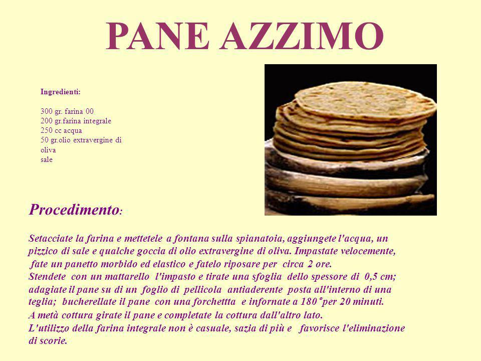 PANE AZZIMO Procedimento: