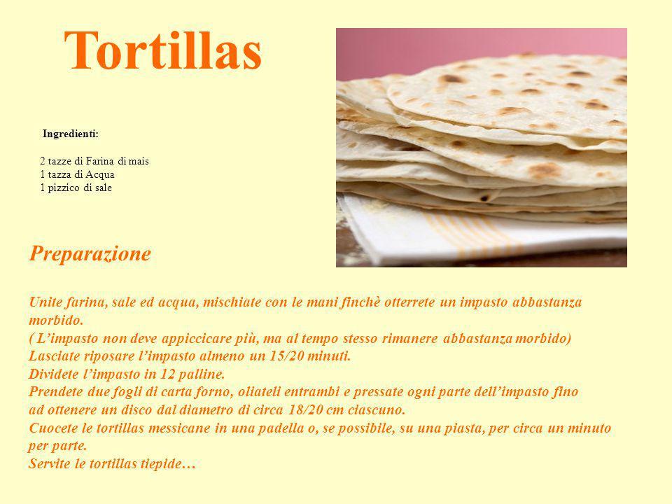 Tortillas Preparazione