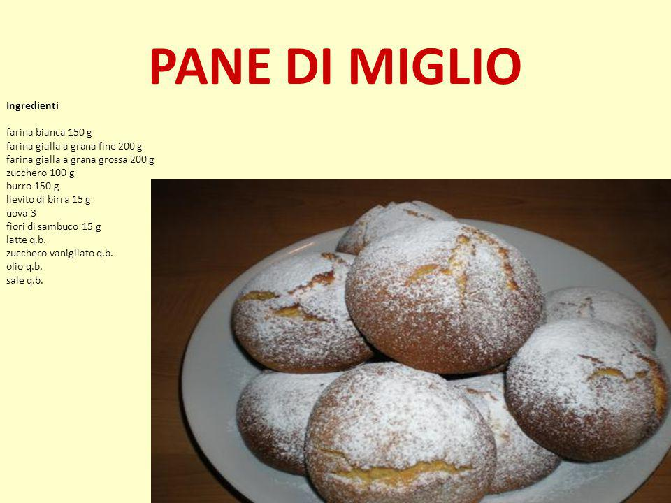 PANE DI MIGLIO Ingredienti