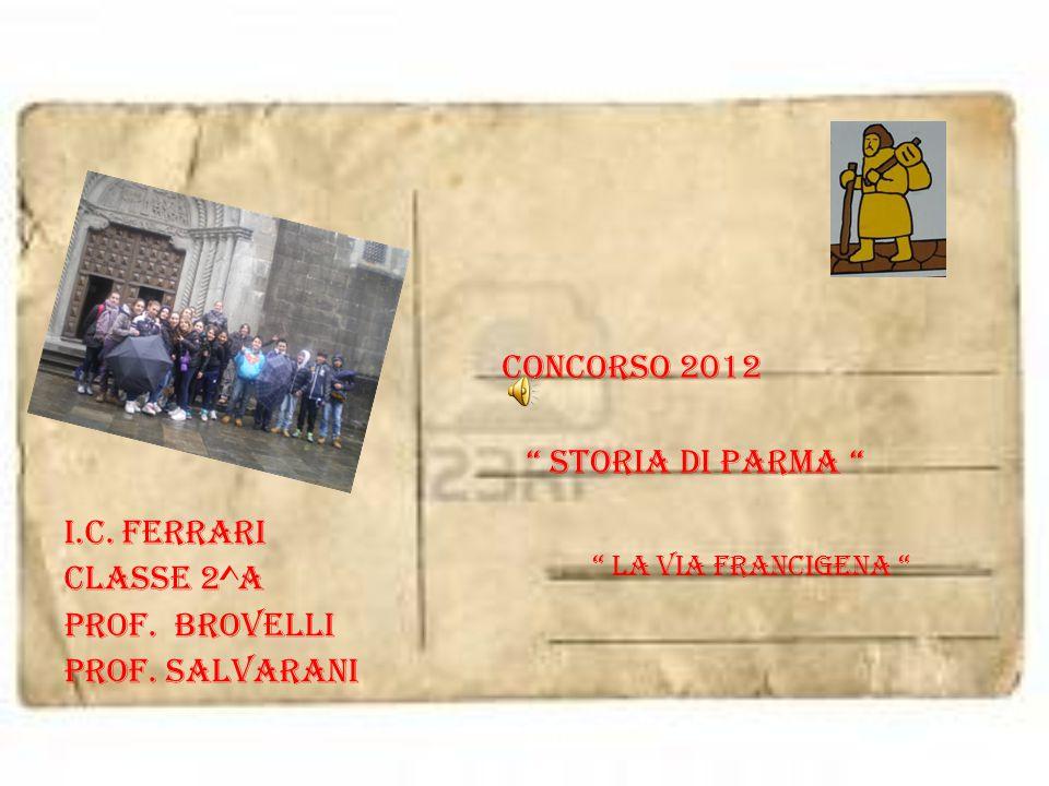 Concorso 2012 storia di parma I.C. FERRARI CLASSE 2^A