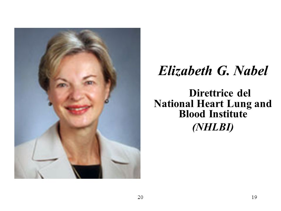 Direttrice del National Heart Lung and Blood Institute