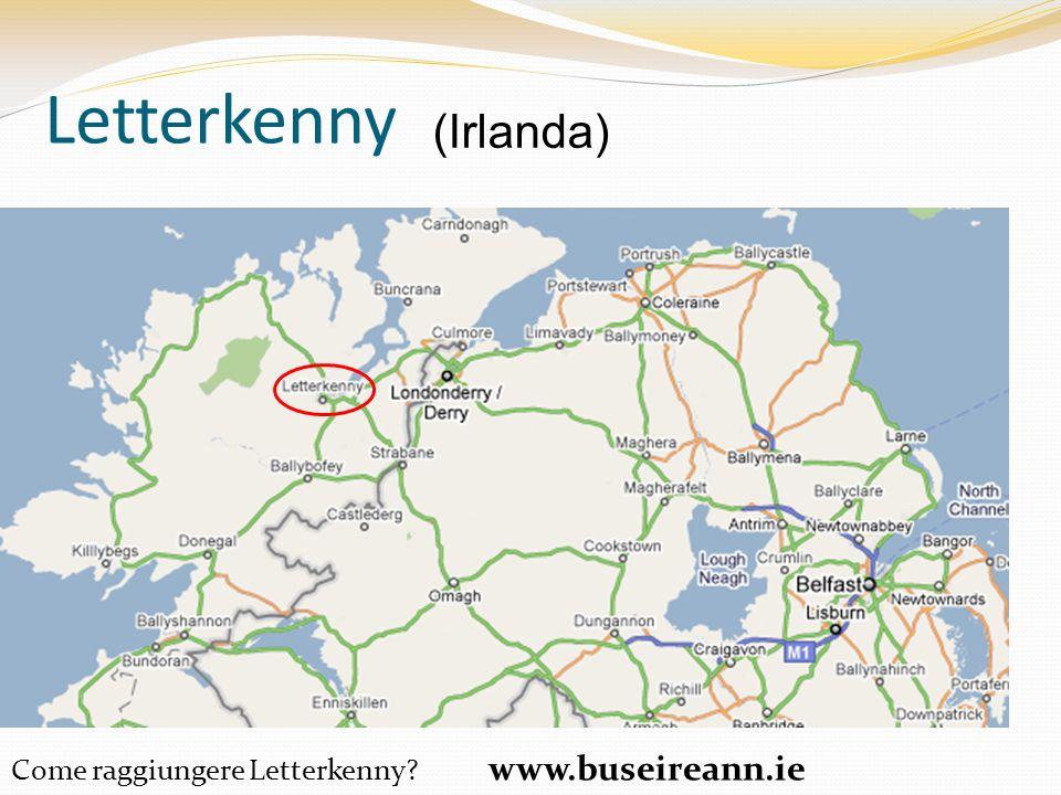 Letterkenny (Irlanda) Come raggiungere Letterkenny www.buseireann.ie