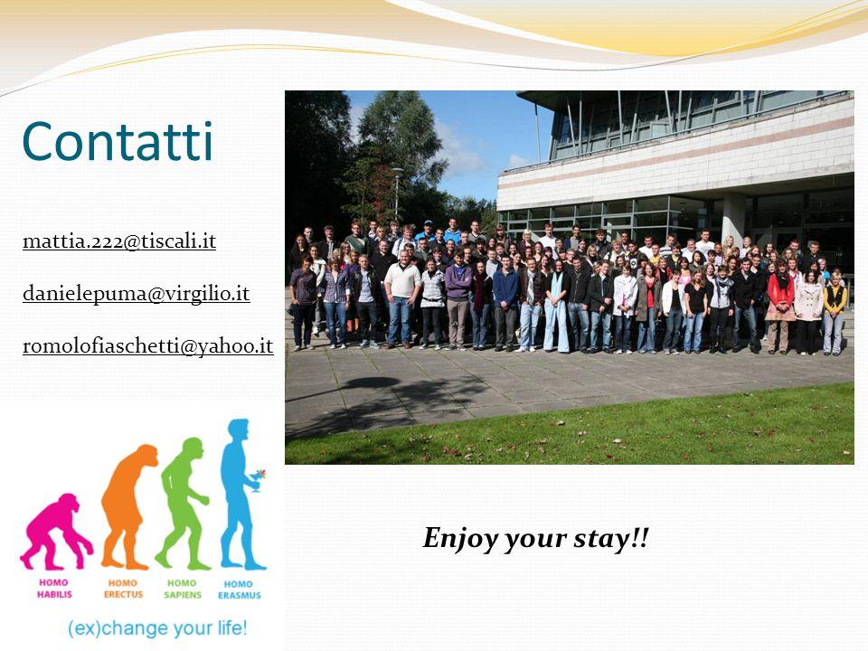 Contatti Enjoy your stay!! mattia.222@tiscali.it