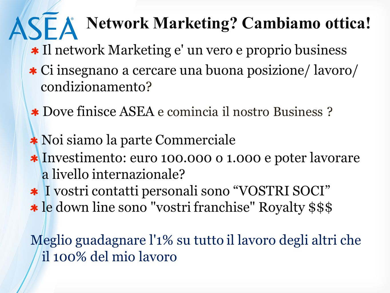 Network Marketing Cambiamo ottica!