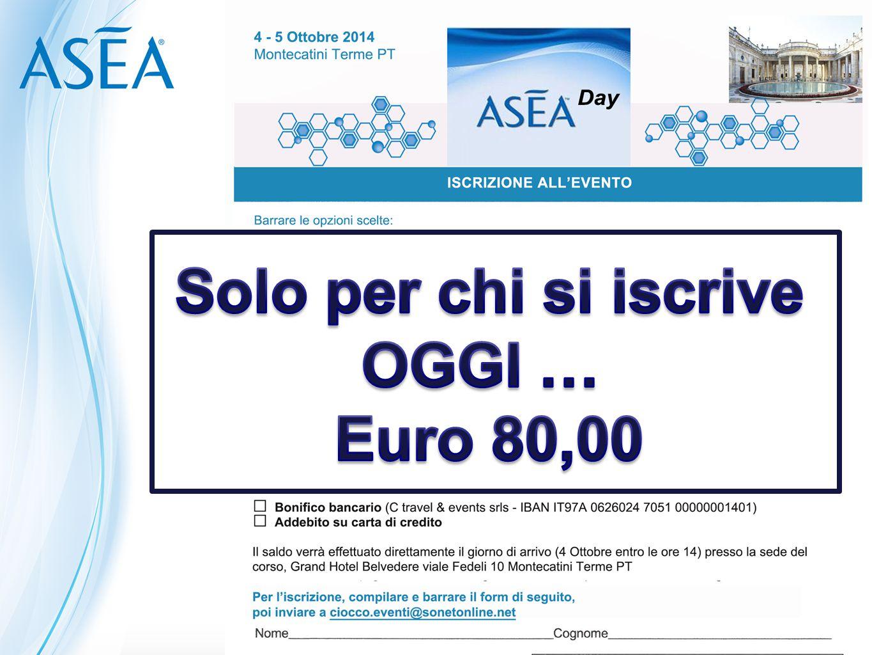 Solo per chi si iscrive OGGI … Euro 80,00