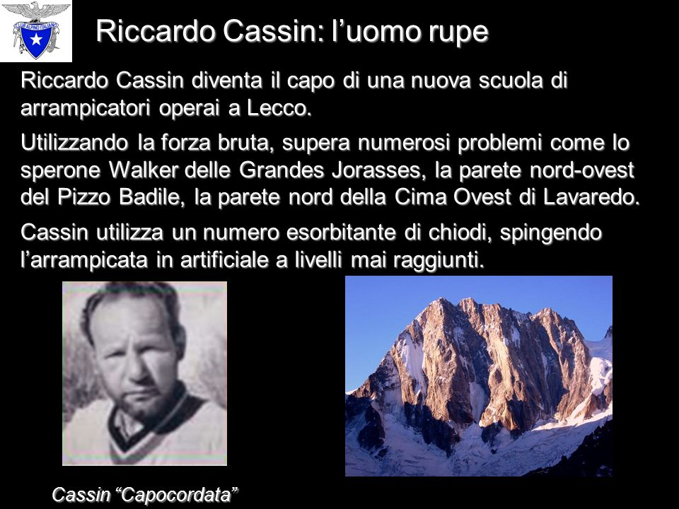 Riccardo Cassin: l'uomo rupe