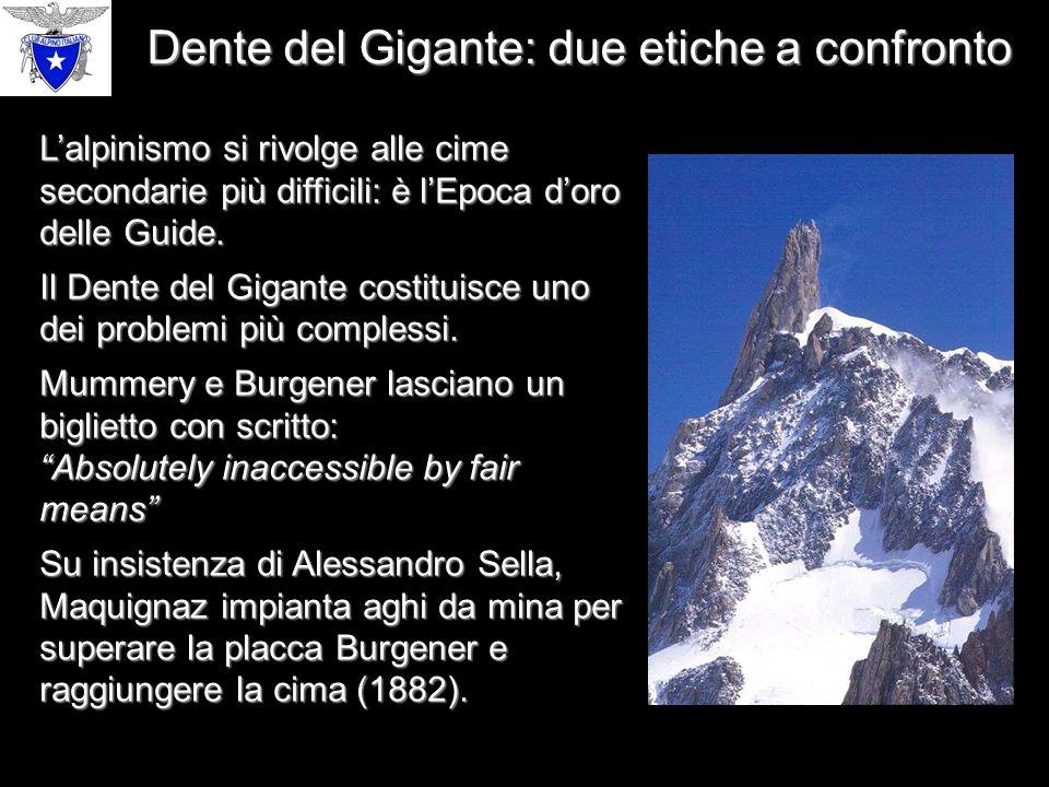 Dente del Gigante: due etiche a confronto