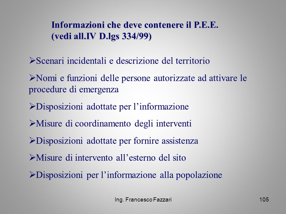 Informazioni che deve contenere il P.E.E. (vedi all.IV D.lgs 334/99)