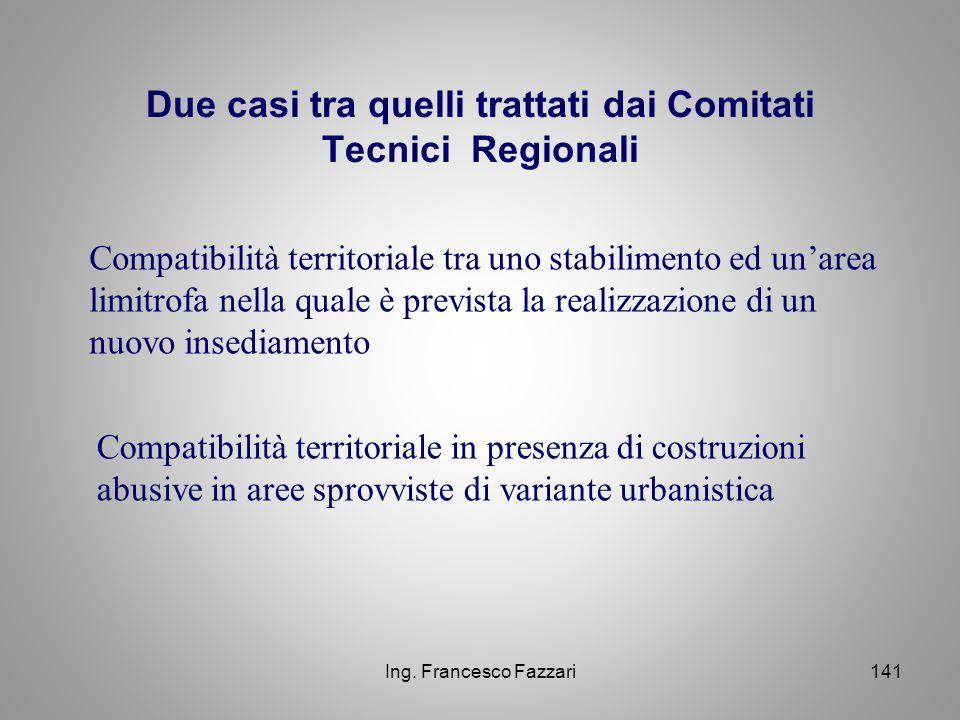 Due casi tra quelli trattati dai Comitati Tecnici Regionali