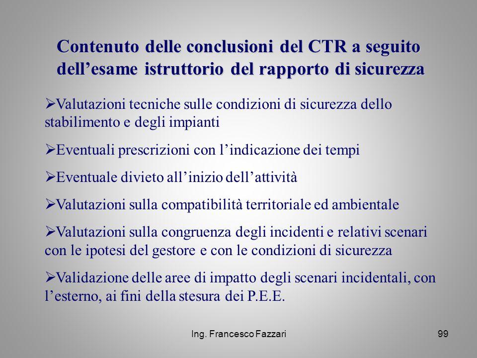 Contenuto delle conclusioni del CTR a seguito dell'esame istruttorio del rapporto di sicurezza
