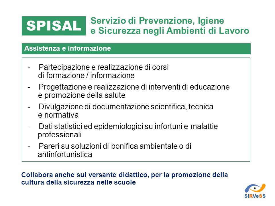 SPISAL Servizio di Prevenzione, Igiene e Sicurezza negli Ambienti di Lavoro. Assistenza e informazione.