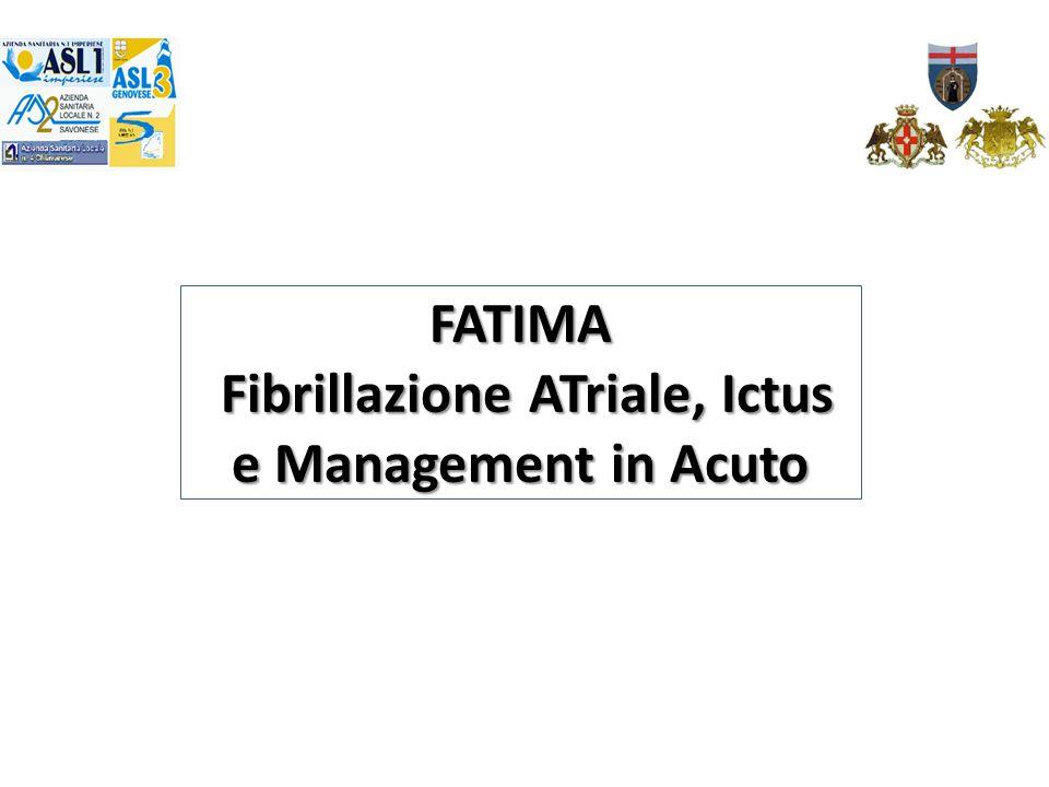 FATIMA Fibrillazione ATriale, Ictus e Management in Acuto