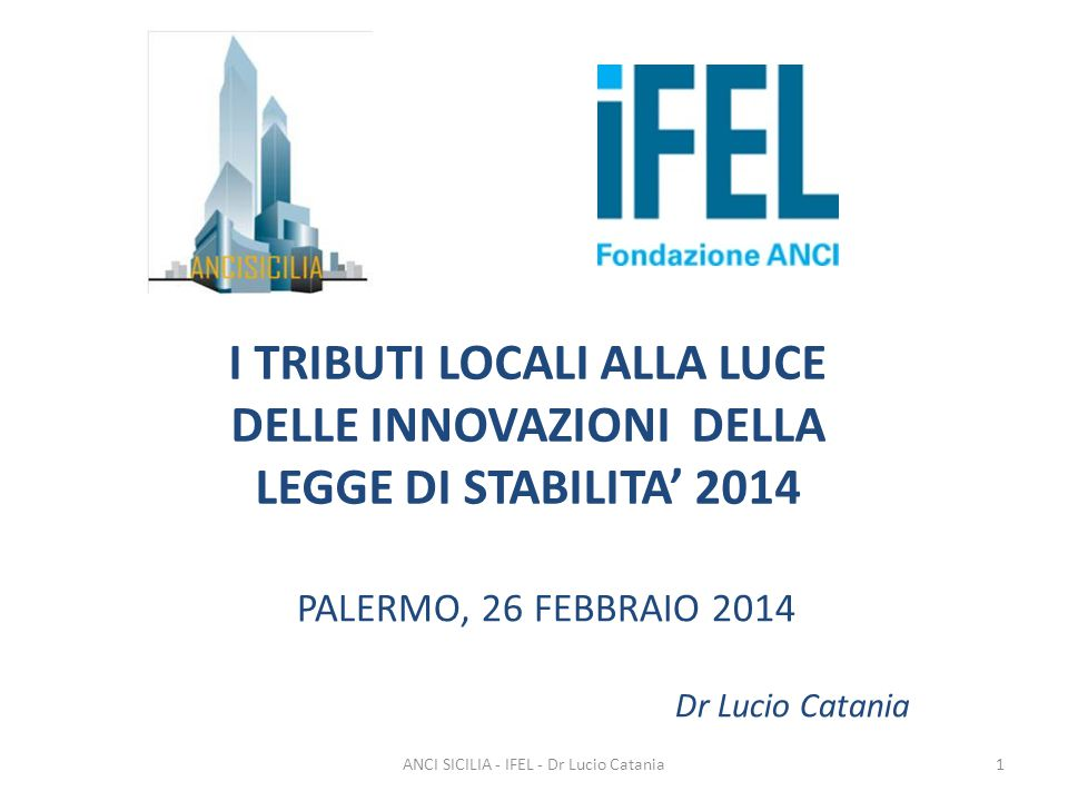 PALERMO, 26 FEBBRAIO 2014 Dr Lucio Catania