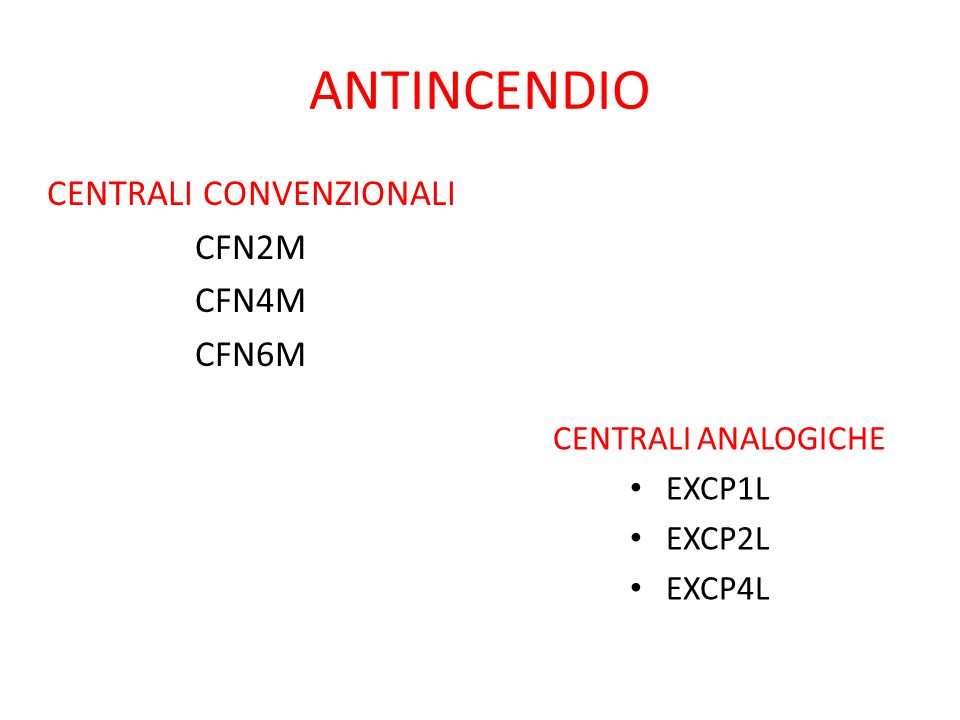 CENTRALI CONVENZIONALI CFN2M CFN4M CFN6M